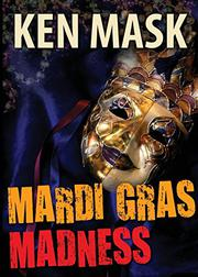 Mardi Gras Madness by Ken Mask