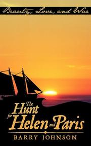 THE HUNT FOR HELEN AND PARIS by Barry Johnson