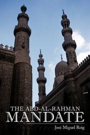 THE ABD-AL-RAHMAN MANDATE by Jose Miguel Roig