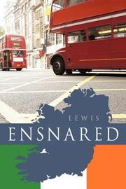 ENSNARED by Peter Lewis