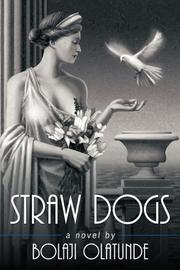 STRAW DOGS by Bolaji Olatunde