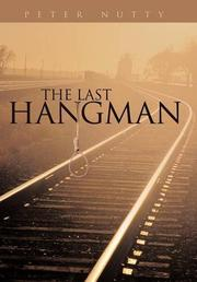 THE LAST HANGMAN by Peter Nutty