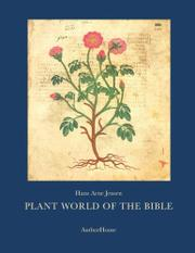 PLANT WORLD OF THE BIBLE by Hans Arne Jensen