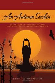 AN AUTUMN SESSHIN by Thelma Louise Landrum