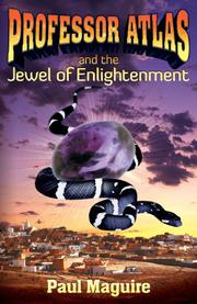Professor Atlas and the Jewel of Enlightenment by Paul Maguire