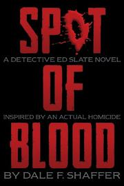 Spot of Blood by Dale F. Shaffer