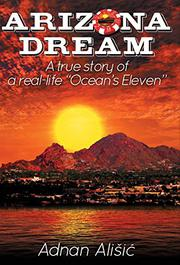 Arizona Dream by Adnan Alisic