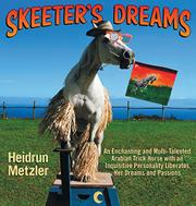 SKEETER'S DREAMS by Heidrun Metzler