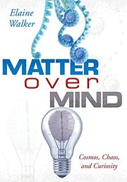 Matter Over Mind by Elaine Walker