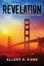 Revelation by Ellery A. Kane