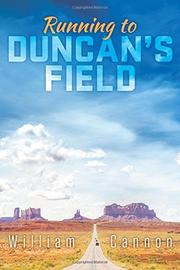 RUNNING TO DUNCAN'S FIELD by W.B. Cannon