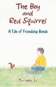 THE BOY AND RED SQUIRREL by Yu-Yen Li