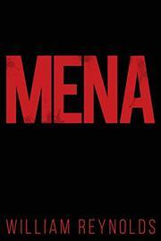 MENA by William  Reynolds