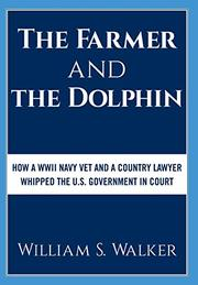 THE FARMER AND THE DOLPHIN by William S.  Walker