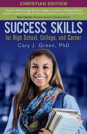 SUCCESS SKILLS FOR HIGH SCHOOL, COLLEGE, AND CAREER Cover