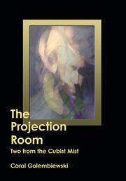 The Projection Room by Carol Golembiewski