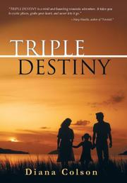 TRIPLE DESTINY by Diana Colson