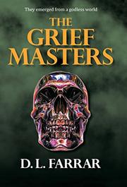 THE GRIEF MASTERS by D. L. Farrar