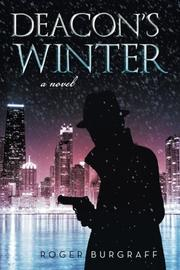 DEACON'S WINTER by Roger Burgraff