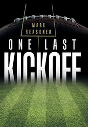ONE LAST KICKOFF by Mark Reasoner