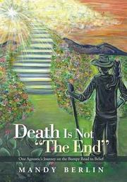 "Death Is Not ""The End"" by Mandy Berlin"