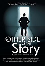 THE OTHER SIDE OF THE STORY by Daphine Priscilla Brown-Jack