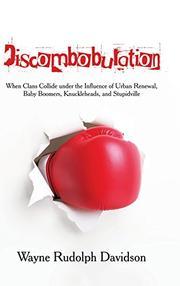 Discombobulation by Wayne Rudolph Davidson