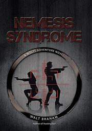 NEMESIS SYNDROME by Walt Branam