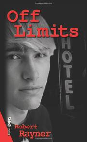 OFF LIMITS by Rayner Robert