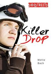 KILLER DROP by Mette Bach