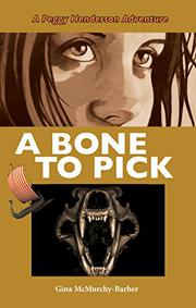 A BONE TO PICK by Gina McMurchy-Barber