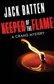 KEEPER OF THE FLAME by Jack Batten