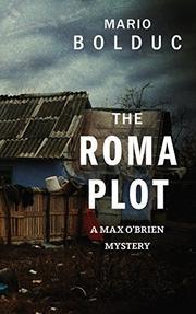 THE ROMA PLOT by Mario Bolduc