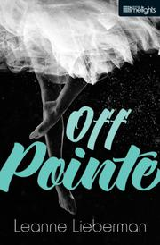 OFF POINTE by Leanne Lieberman
