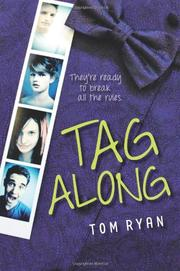 TAG ALONG by Tom Ryan