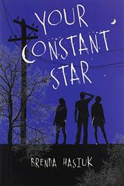 YOUR CONSTANT STAR by Brenda Hasiuk