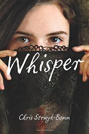 WHISPER by Chris Struyk-Bonn