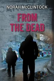 FROM THE DEAD by Norah McClintock
