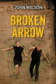 BROKEN ARROW by John Wilson