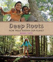 DEEP ROOTS by Nikki Tate
