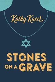 STONES ON A GRAVE by Kathy Kacer