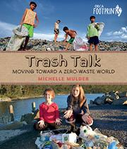 TRASH TALK by Michelle Mulder