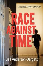 RACE AGAINST TIME by Gail Anderson-Dargatz