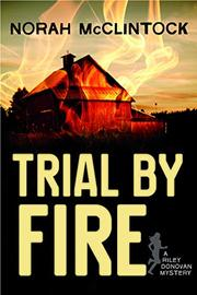 TRIAL BY FIRE by Norah McClintock