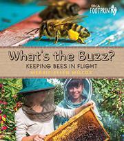 WHAT'S THE BUZZ? by Merrie-Ellen Wilcox