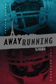 AWAY RUNNING by David Wright