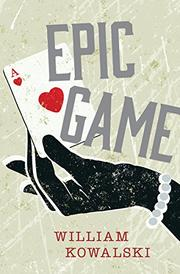EPIC GAME by William Kowalski