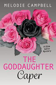 THE GODDAUGHTER CAPER by Melodie Campbell