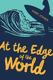 AT THE EDGE OF THE WORLD by Kari Jones