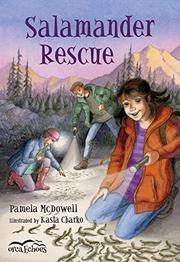 SALAMANDER RESCUE by Pamela McDowell